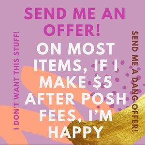 Send me your offer! Don't be shy!